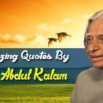 20 Amazing Quotes by A P J Abdul Kalam | Dr. APJ Abdul Kalam