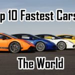 A list of the Top 10 Fastest Cars in the World with a Great and Jaw-Dropping Speed