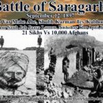 The battle of Saragarhi- bravery and commitment of the warrior Sikhs to fight to the bitter end