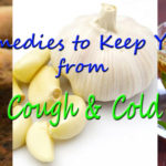 Simple Home Remedies to Keep You Away From Cough & Cold